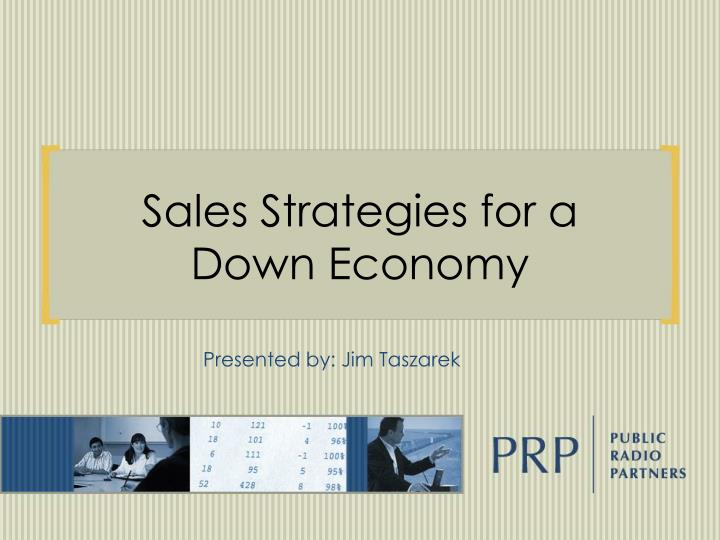 sales strategies for a down economy n.