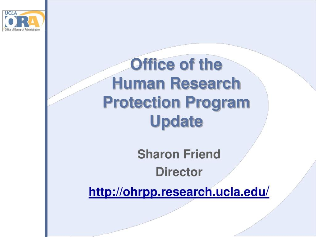 office of the human research protection program update l.