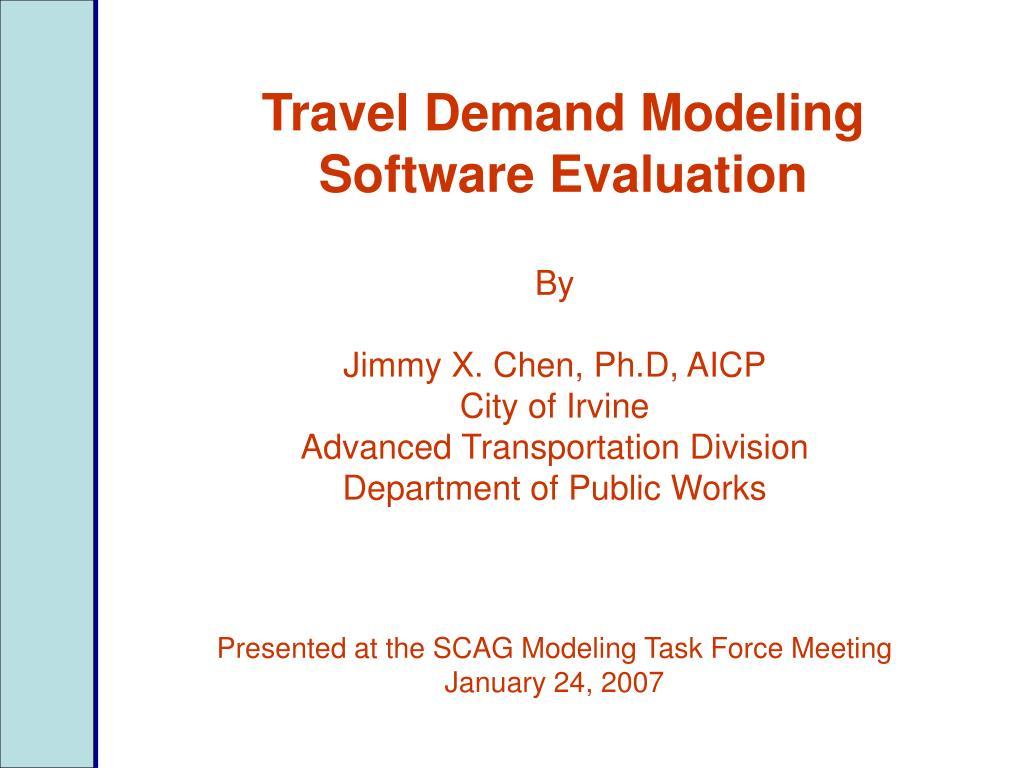 travel demand modeling software evaluation l.