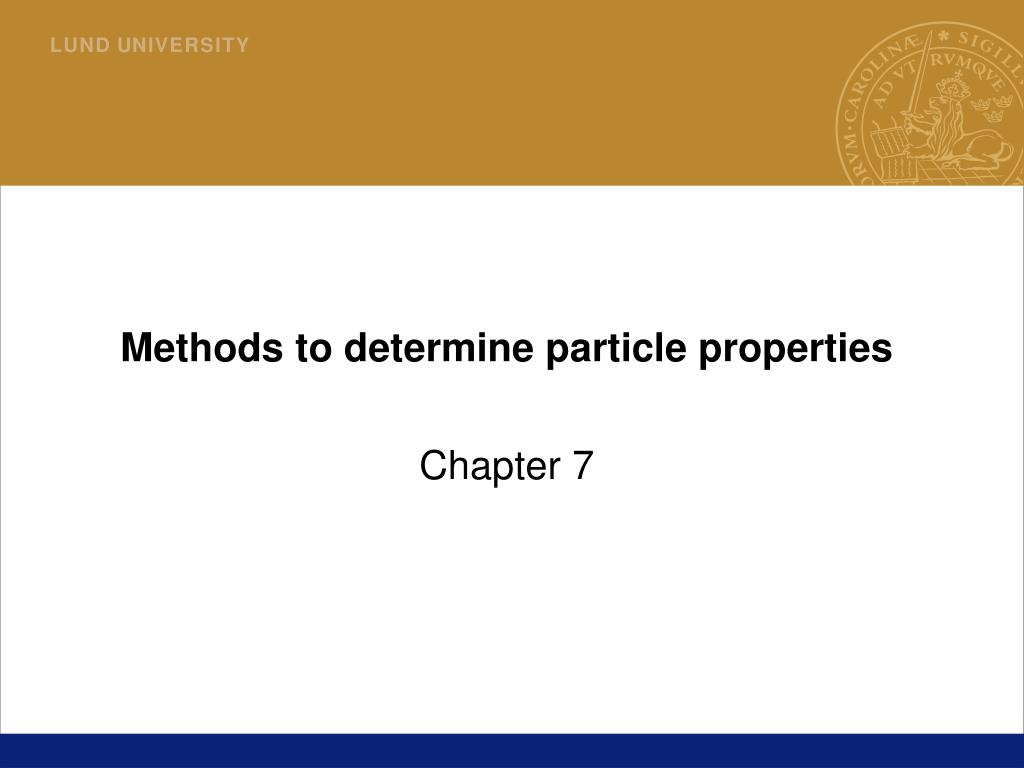 methods to determine particle properties l.