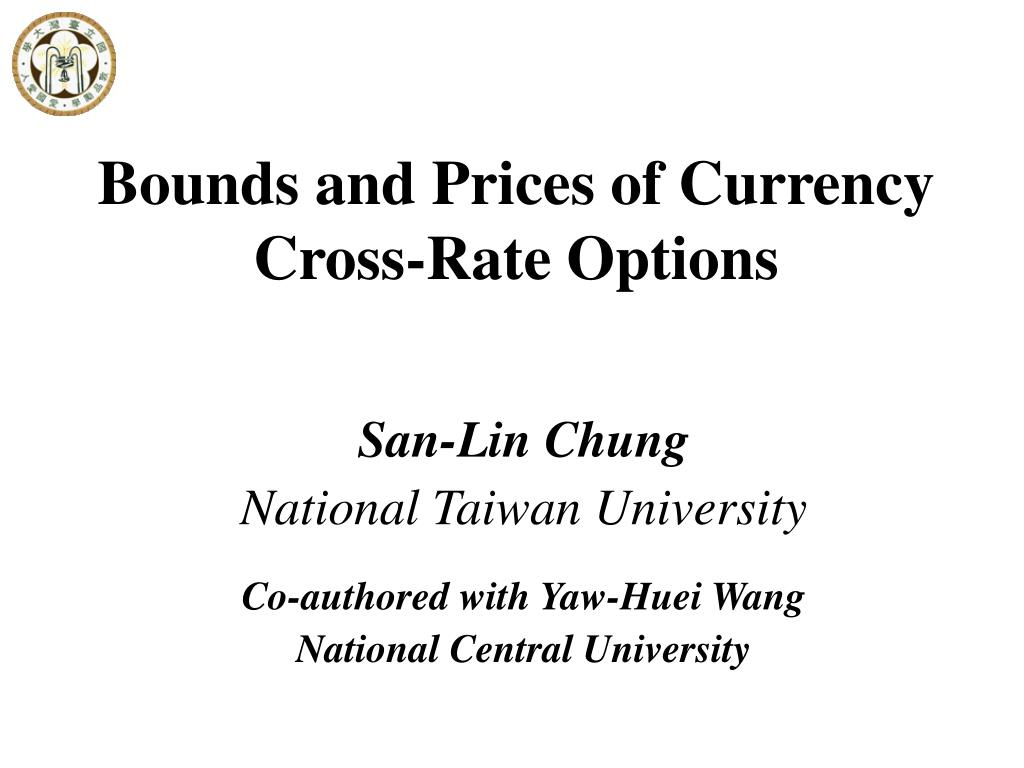 bounds and prices of currency cross rate options l.