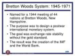 bretton woods system 1945 1971