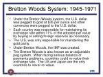 bretton woods system 1945 19717