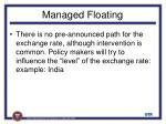 managed floating