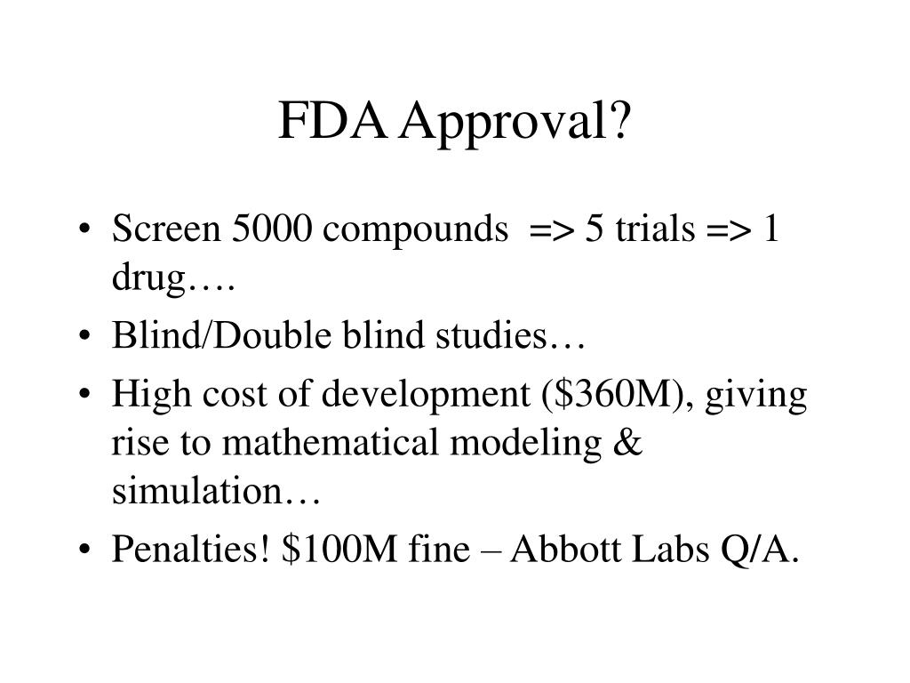 FDA Approval?