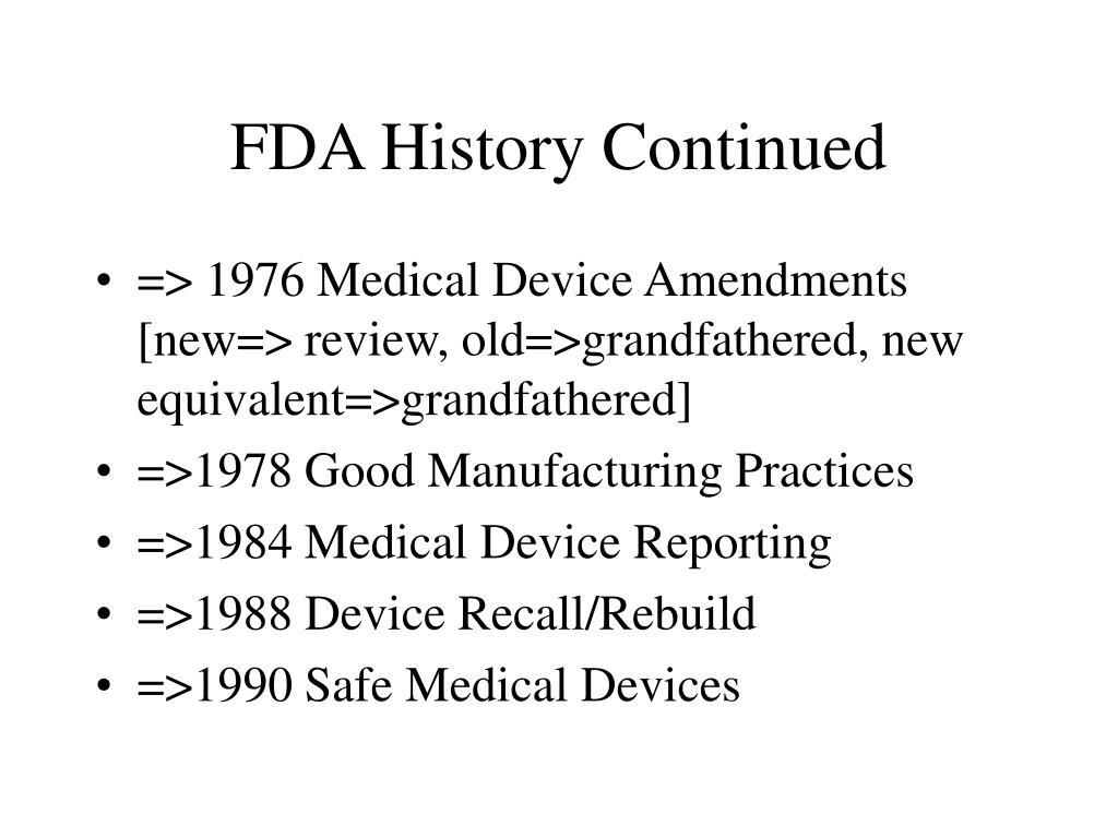 FDA History Continued