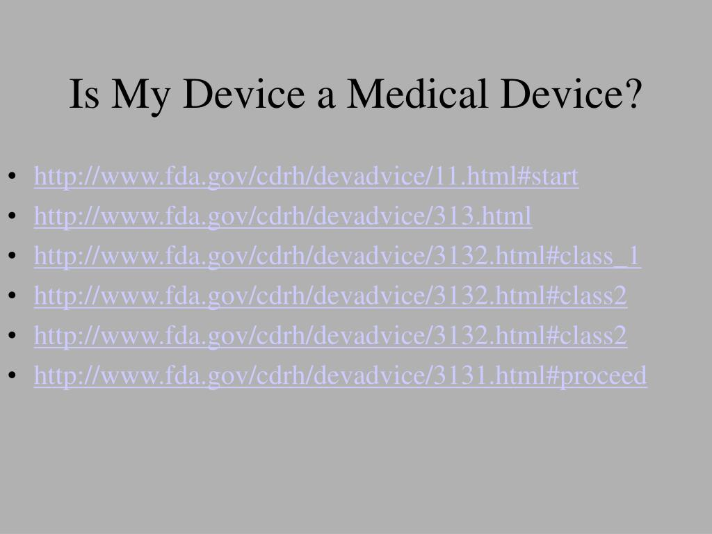 Is My Device a Medical Device?