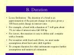 b duration