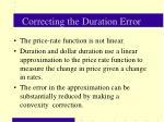 correcting the duration error