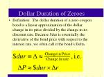 dollar duration of zeroes