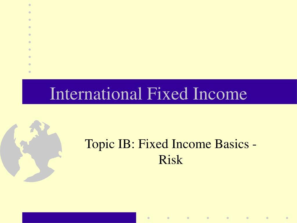 international fixed income l.