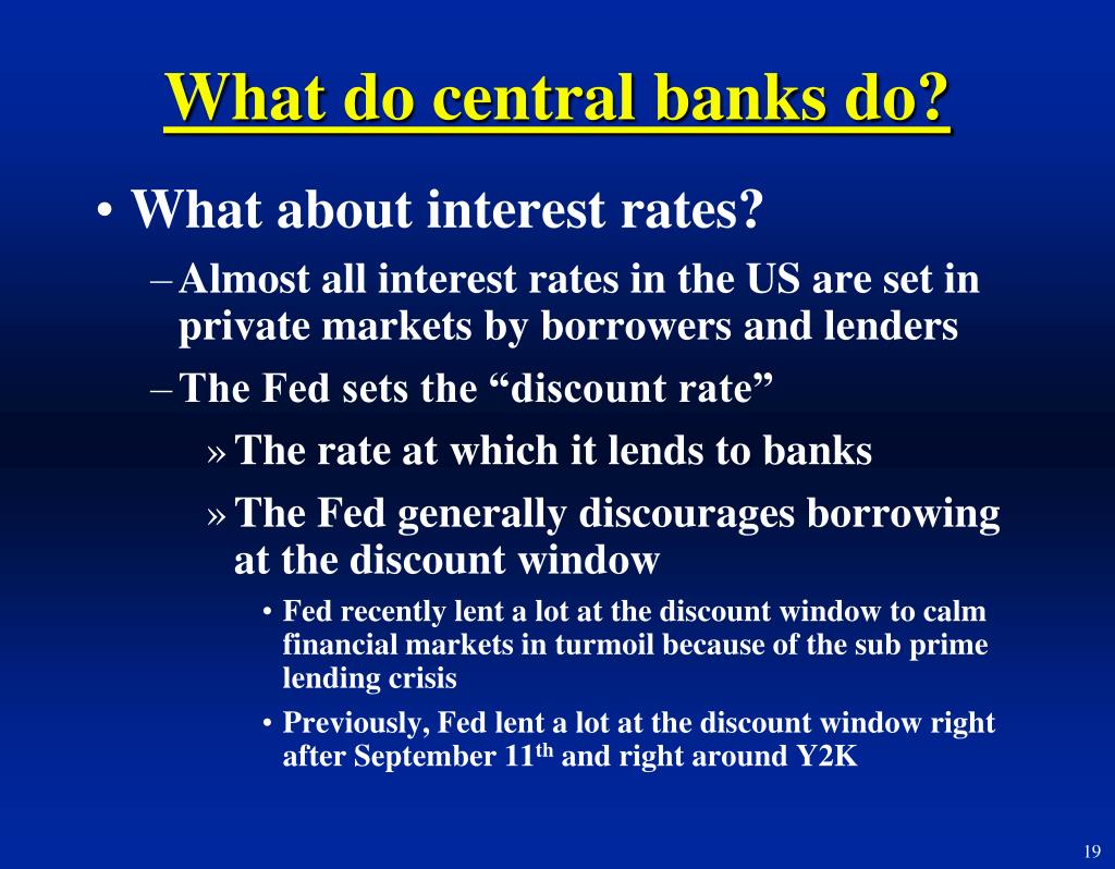 What do central banks do?