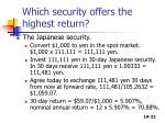which security offers the highest return