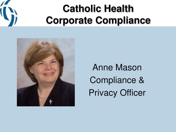 Catholic health corporate compliance