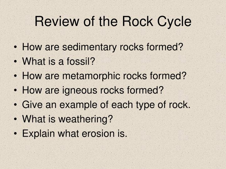 Review of the Rock Cycle