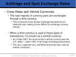 arbitrage and spot exchange rates40