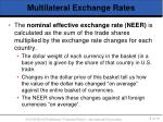 multilateral exchange rates8
