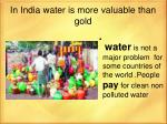 in india water is more valuable than gold