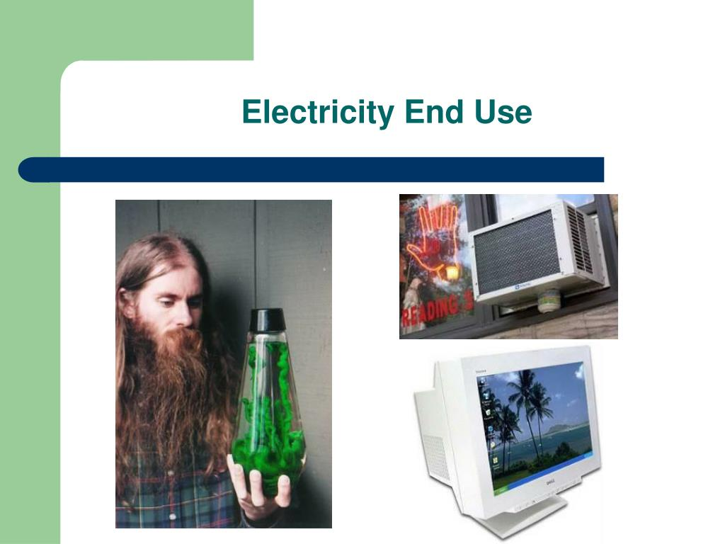 Electricity End Use