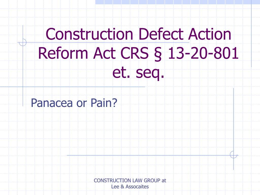 construction defect action reform act crs 13 20 801 et seq l.