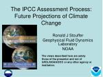 the ipcc assessment process future projections of climate change