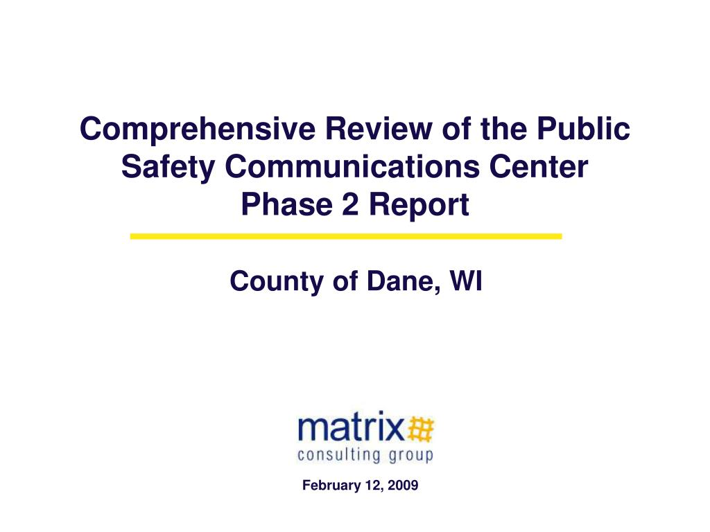 comprehensive review of the public safety communications center phase 2 report l.