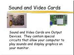 sound and video cards