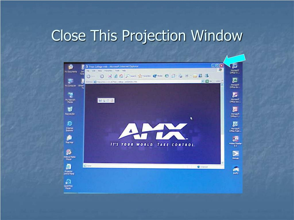 Close This Projection Window