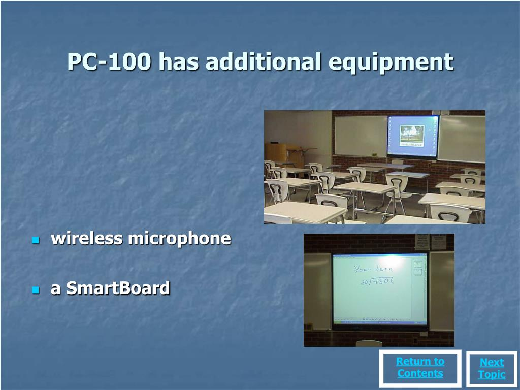 PC-100 has additional equipment