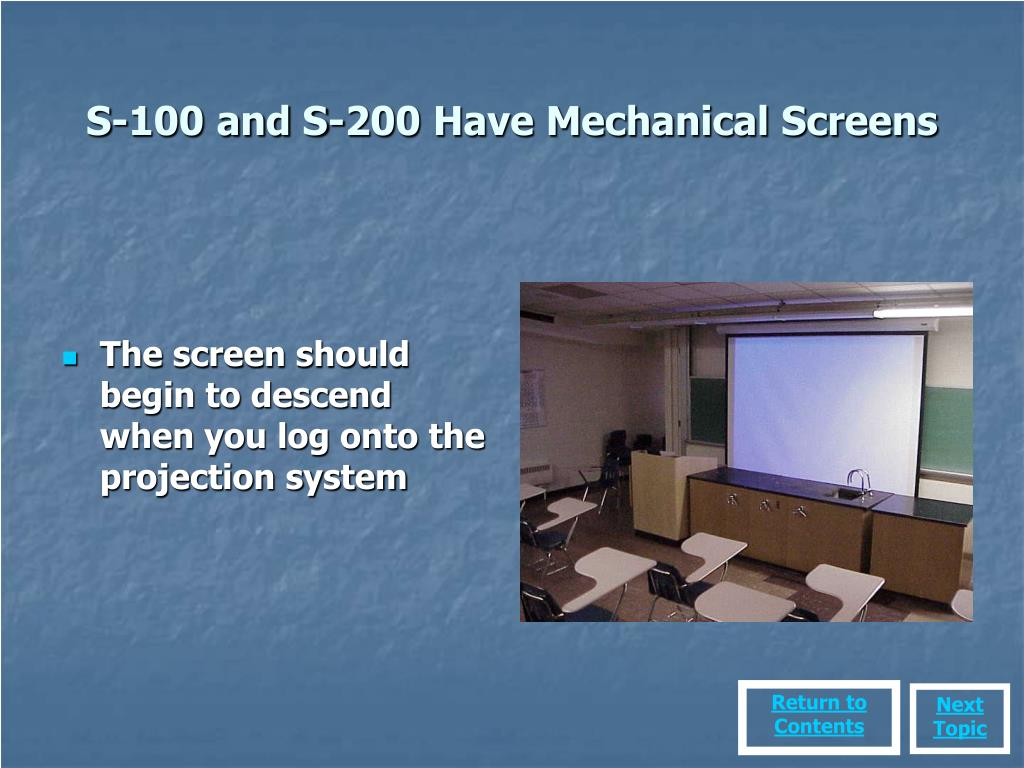 S-100 and S-200 Have Mechanical Screens