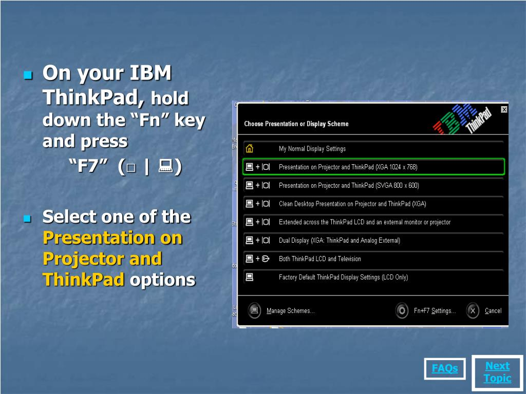 On your IBM ThinkPad,