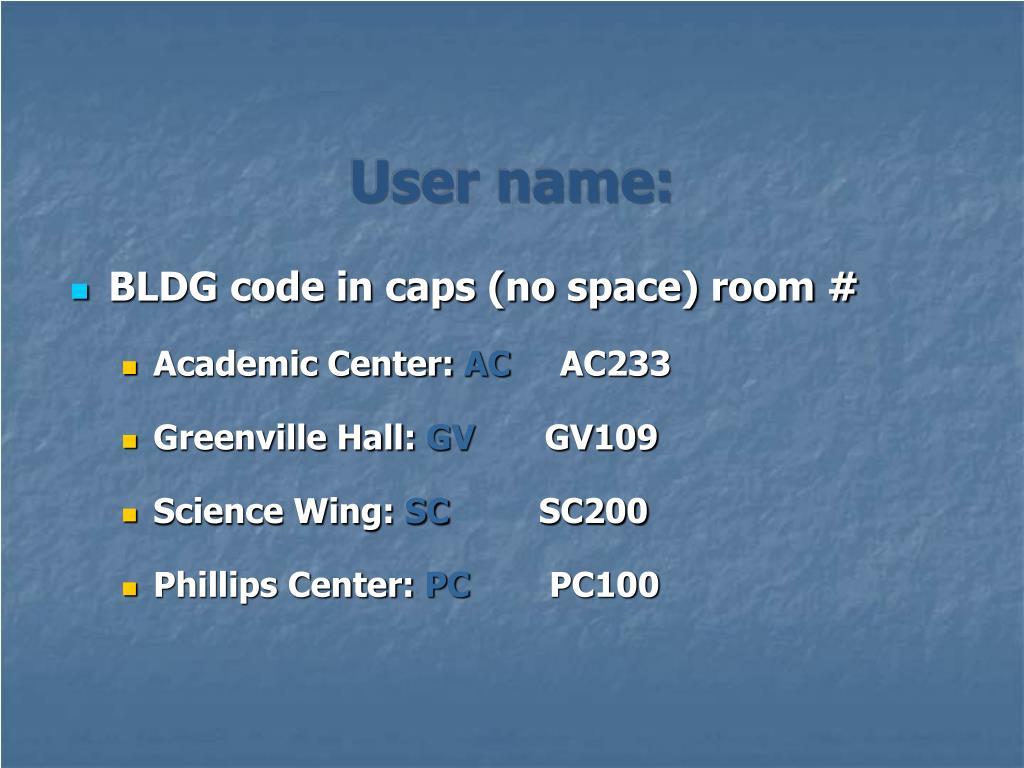 User name: