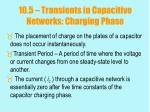 10 5 transients in capacitive networks charging phase