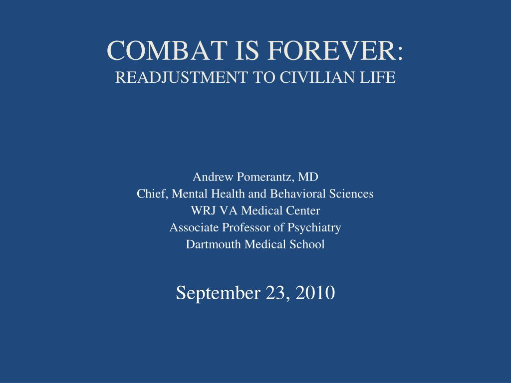 combat is forever readjustment to civilian life l.