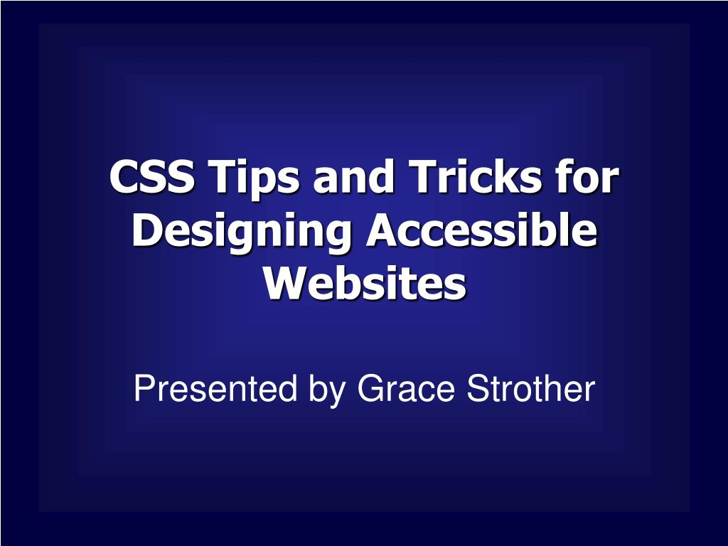 css tips and tricks for designing accessible websites l.