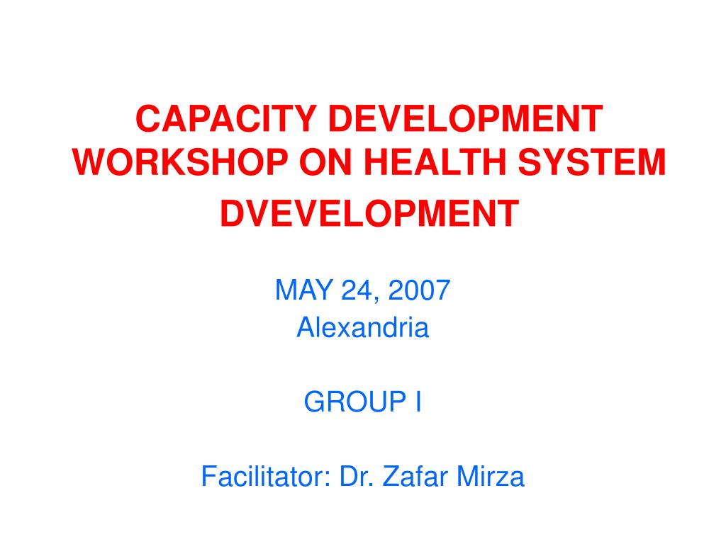 capacity development workshop on health system dvevelopment l.