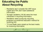educating the public about recycling