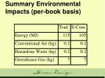 summary environmental impacts per book basis