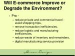 will e commerce improve or degrade the environment