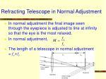 refracting telescope in normal adjustment