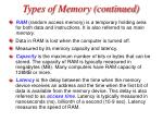 types of memory continued