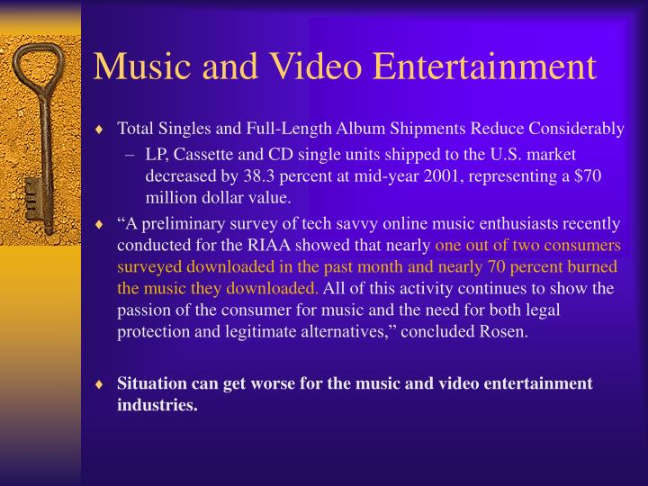 Music and Video Entertainment