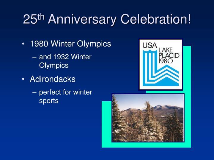 25 th anniversary celebration