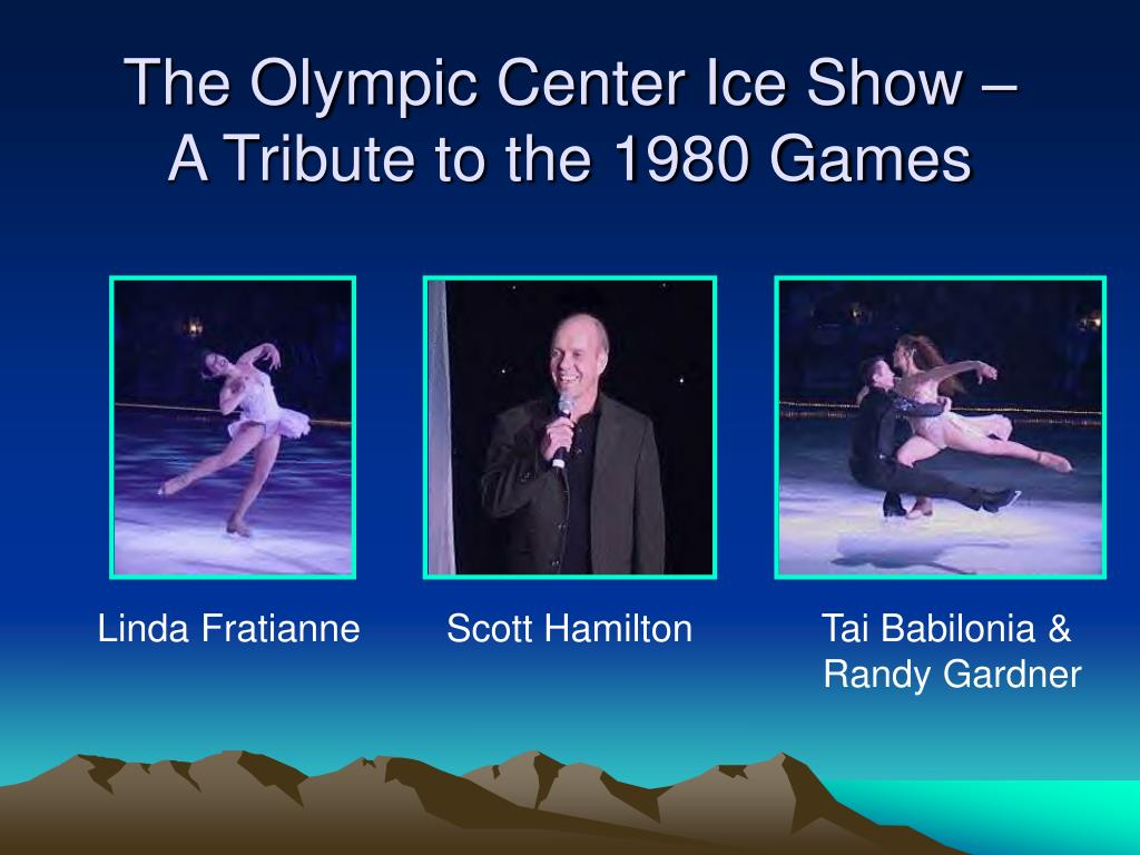 The Olympic Center Ice Show –