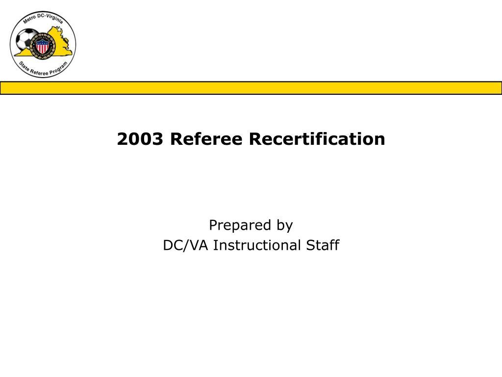 2003 referee recertification l.