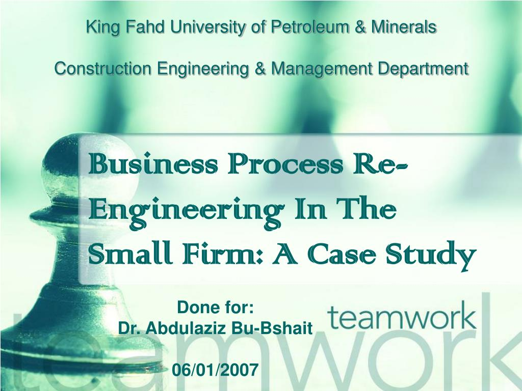 business process re engineering failure case study A multiple case study research project management effectiveness and poor quality of business process re-engineering failure to process orders.