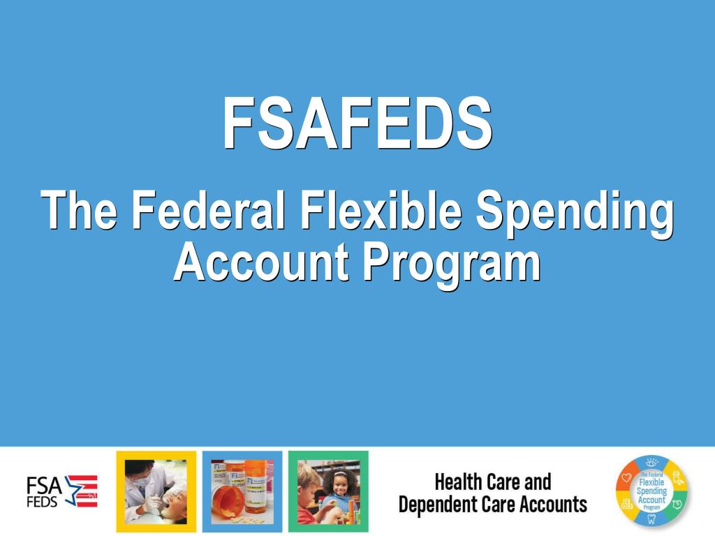 fsafeds the federal flexible spending account program l.