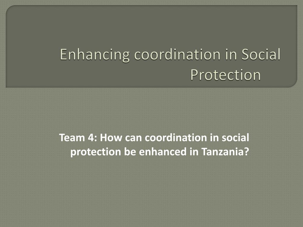 enhancing coordination in social protection l.