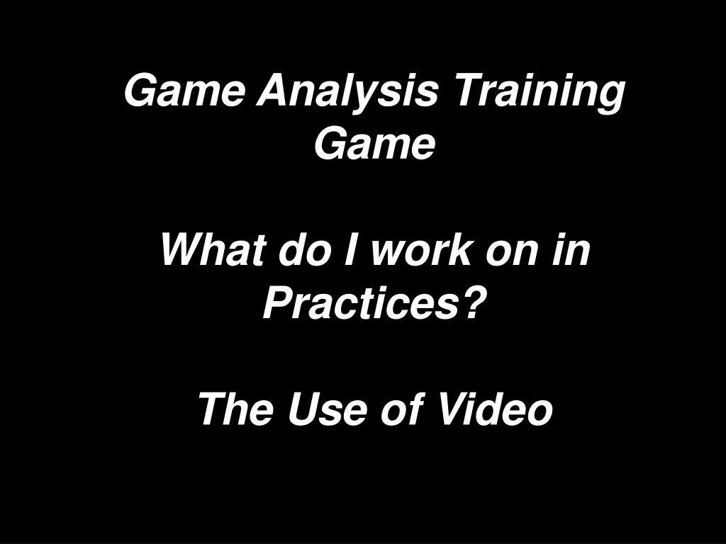 Game Analysis Training Game