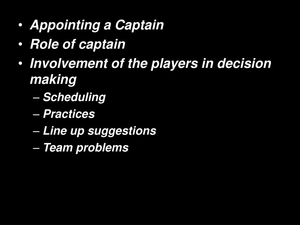 Appointing a Captain